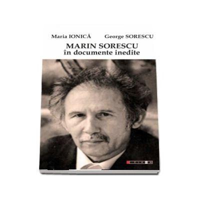 Marin Sorescu in documente inedite - Maria Ionica