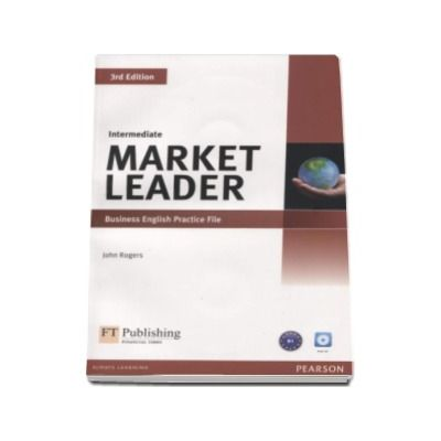 Market Leader Intermediate 3rd Edition Intemediate, Business English Practice File (B1 with Audio CD)
