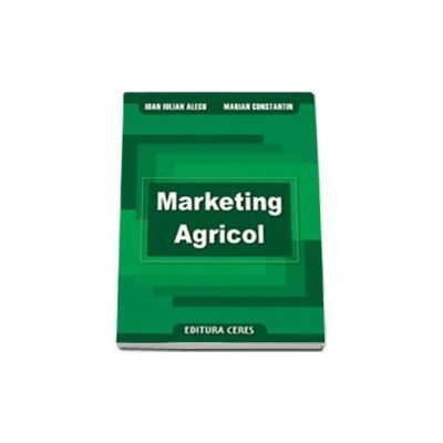 Marketing agricol - Iulian Alecu