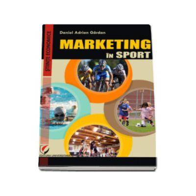 Marketing in sport -  Daniel Adrian Gardan