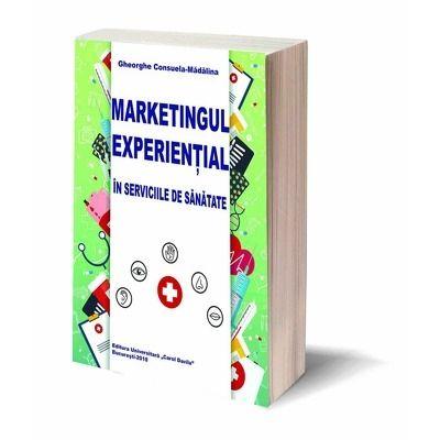 Marketingul Experiential in Serviciile de Sanatate
