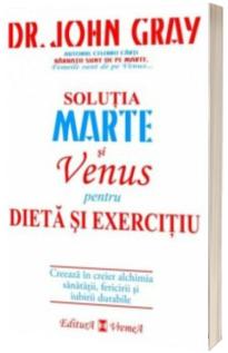 Marte si Venus pentru dieta si exercitiu - Dr. John Gray