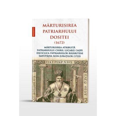 Marturisirea Patriarhului Dositei