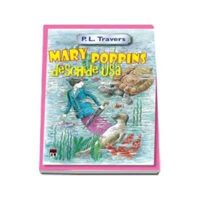 Mary Poppins deschide usa -  P.L. Travers