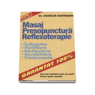 Masaj, presopunctura, reflexoterapie. Intinerire, fortifiere, revigorare, sexualitate, tratamente