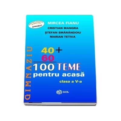 Matematica, 100 teme pentru acasa. Clasa a V-a