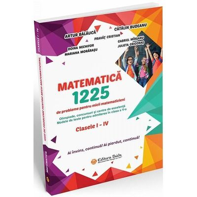 Matematica - 1225 de probleme pentru micii matematicieni din clasele I - IV
