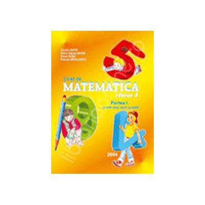 Matematica caiet pentru clasa I. Partea I
