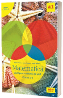 Matematica. Caiet pentru vacanta, clasa a V-a