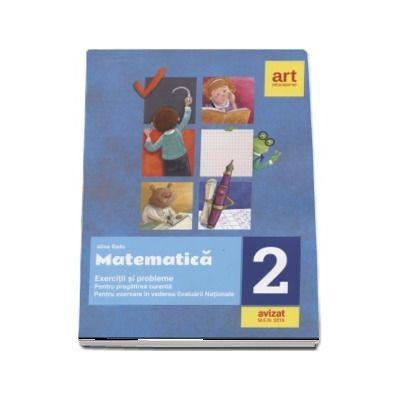Matematica, clasa a II-a. Exercitii si probleme pentru pregatirea curenta. Pentru exersare in vederea Evaluarii Nationale