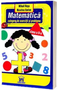 Matematica culegere de exercitii si probleme. Clasa a II-a