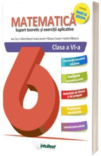 Matematica, culegere pentru clasa a VI-a. Suport teoretic si exercitii aplicative (Colectia Inveti cu placere)