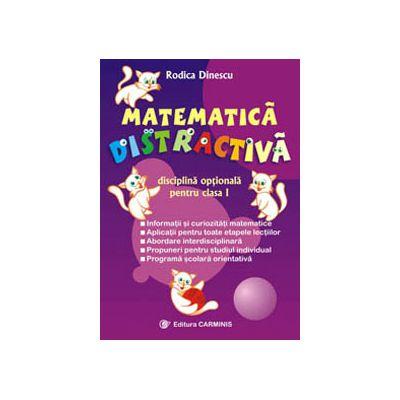 Matematica distractiva disciplina optionala pentru clasa I