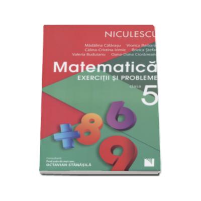 Matematica. Exercitii si probleme pentru clasa a V-a