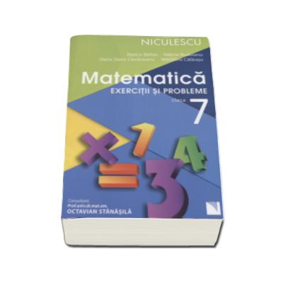 Matematica. Exercitii si probleme pentru clasa a VII-a - Rozica Stefan (Editie 2016)