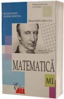 Matematica (M1). Manual pentru clasa a XI-a (Eugen Radu)