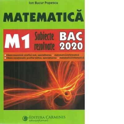Matematica M1, subiecte rezolvate 2020
