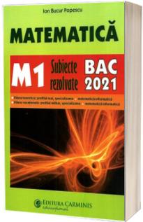 Matematica M1, subiecte rezolvate pentru bacalaureat 2021