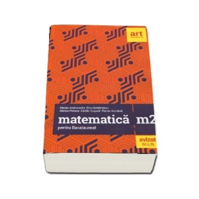 Matematica M2 pentru Bacalaureat 2019 - 40 de teste insotite de solutii si bareme
