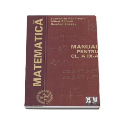 Matematica, manual pentru clasa a IX-a M1 si M2 - Laurentiu Panaitopol