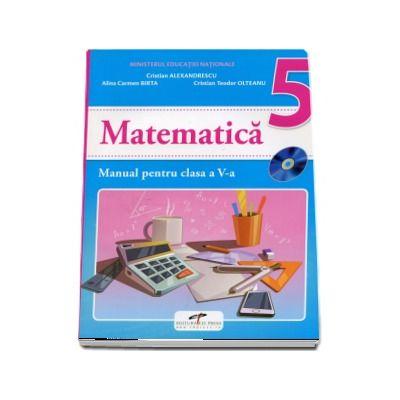 Matematica, manual pentru clasa a V-a - Cristian Alexandru (Contine editia digitala)