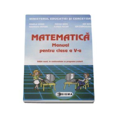 Matematica. Manual pentru clasa a V-a (Mihaela Singer)