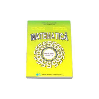Matematica manual pentru clasa a V-a (Petre Chirtop)