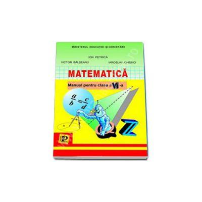 Matematica. Manual pentru clasa a VI-a (Ion Petrica)