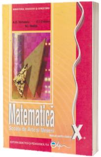 Matematica manual pentru clasa a X-a. Scoala de arte si meserii