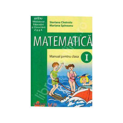 Matematica manual pentru clasa I (Steriana Chetroiu)