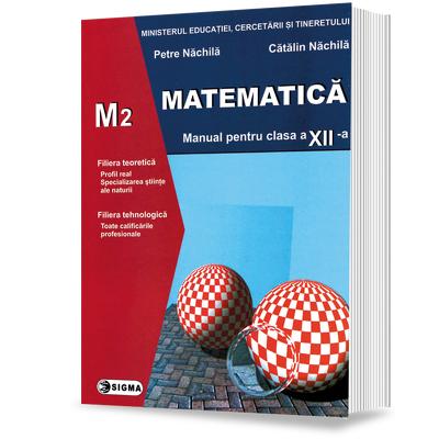 Matematica. Manual - PROFIL M2 - pentru, clasa a XII-a