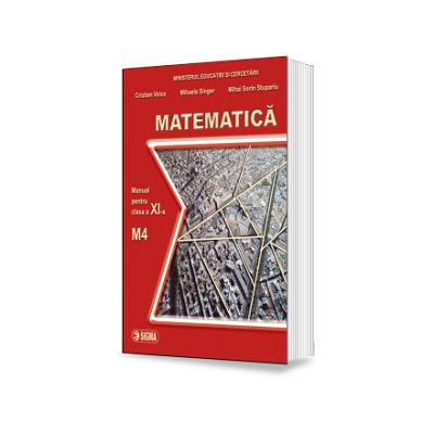 Matematica. Manual - profil M4, pentru clasa a XI-a