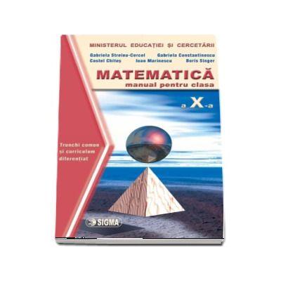 Matematica. Manual TC si CD clasa a X-a