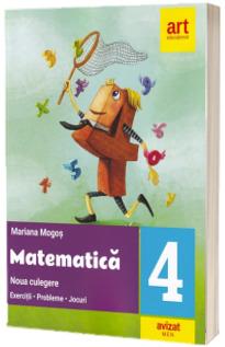 Matematica. Noua culegere pentru clasa a IV-a. Exercitii, probleme, jocuri