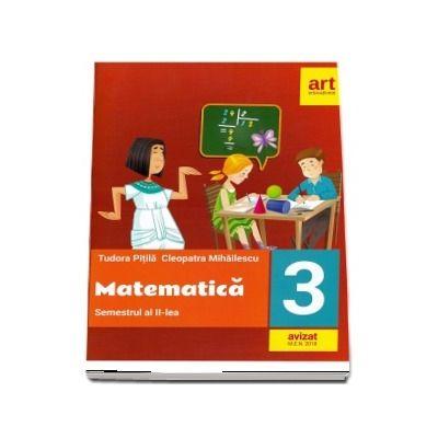 Matematica pentru clasa a III-a. Semestrul al II-lea