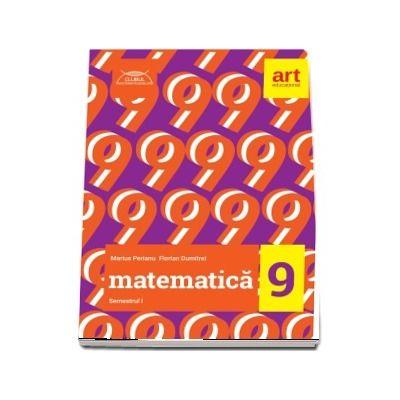 Matematica pentru clasa a IX-a, semestrul I. Clubul matematicienilor