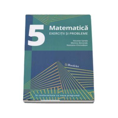 Matematica pentru clasa a V-a, exercitii si probleme - Nicolae Sanda (In conformitate cu noua programa)