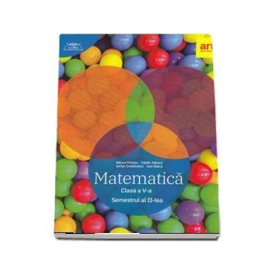 Matematica pentru clasa a V-a. Semestrul II. Clubul matematicienilor