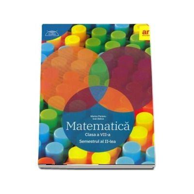 Matematica pentru clasa a VII-a. Semestrul II. Clubul matematicienilor