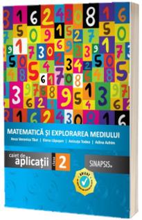 Matematica si explorarea mediului, caiet de aplicatii, clasa a II-a