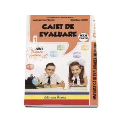 Matematica si explorarea mediului - Caiet de evaluare pentru clasa I - Vasile Molan
