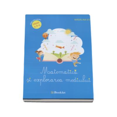 Matematica si explorarea mediului, caiet de lucru pentru clasa a II-a ( Madalina Stan)