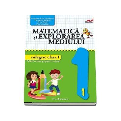 Matematica si explorarea mediului. Culegere pentru clasa I