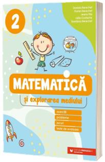 Matematica si explorarea mediului. Exercitii, probleme, jocuri, teste de evaluare. Clasa a 2-a