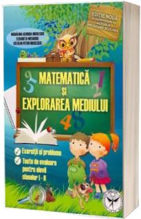 Matematica si explorarea mediului. Exercitii si probleme, Teste de evaluare pentru elevii claselor I-II (Editia a VI-a, revazuta si adaugita)