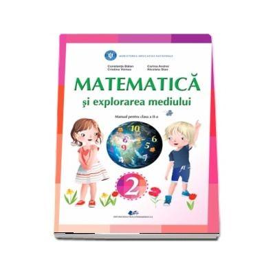Matematica si explorarea mediului, manual pentru clasa a II-a - Constanta Balan