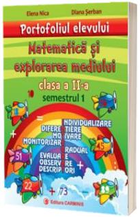 Matematica si explorarea mediului. Portofoliul elevului pentru clasa a II-a, semestrul 1 - Individualizare, diferentiere, motivare, monitorizare, gradual, evaluare, observare, descriptori