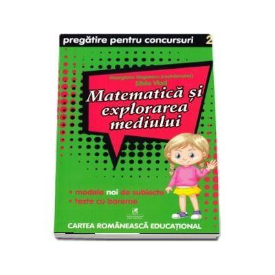 Matematica si explorarea mediului. Pregatire pentru concursuri, clasa a II-a