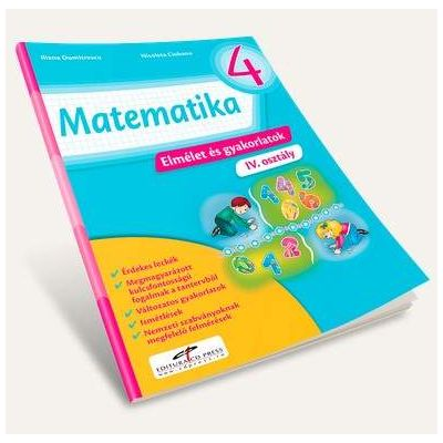 Matematica. Teorie si exercitii, pentru clasa a IV-a - Versiune in limba maghiara