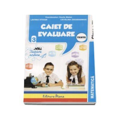 Matematica Teste - Caiet de evaluare pentru clasa a III-a - Vasile Molan